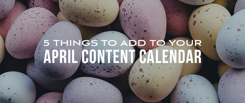 04_Blog_Featured_Image_Size_Things_to_Add_to_Your_April_CC-2