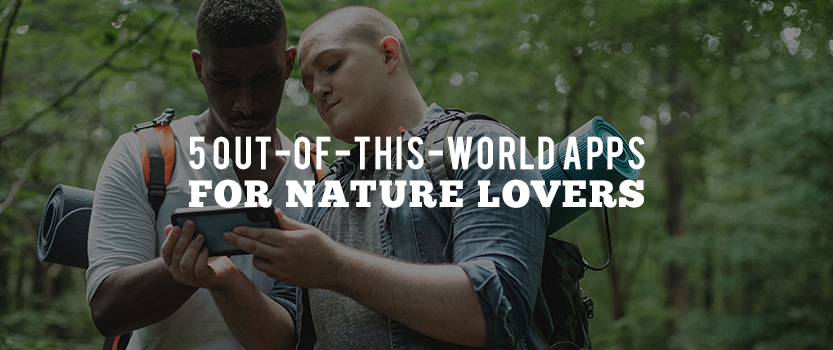 5 Out-of-This-World Apps for Nature Lovers