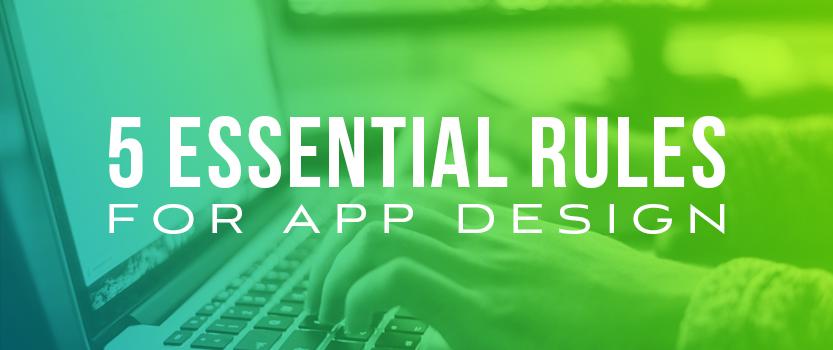 5_Essential_Rules_for_App_Design_Blog_Image_Size
