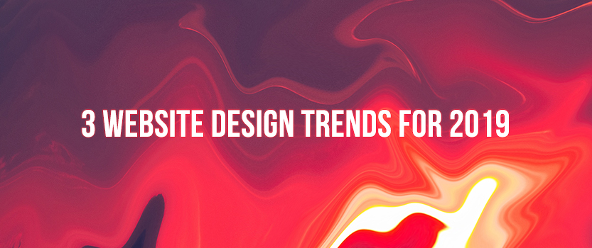 Blog_Featured_Image_3_Website_Design_Trends_for_2019_Updated