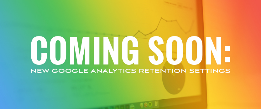 Coming_Soon_New_Google_Analytics_Retention_Settings_Blog_Image_Size