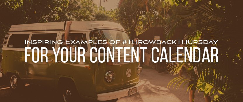 Inspiring_Examples_of_ThrowbackThursday_Blog_Image_Size