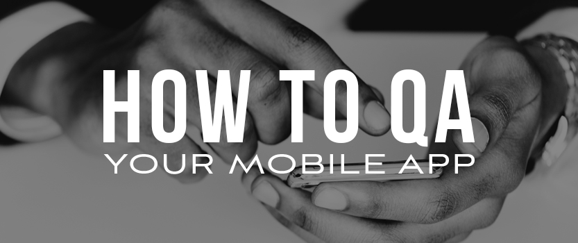 Featured_Image_Size_How_to_QA_Your_Mobile_App