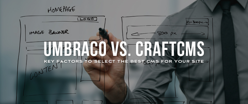 "Man wearing dress shirt and tie drawing a sitemap on transparent glass with overlaid text that reads, ""Umbraco vs. CraftCMS: Key Factors to Select the Best CMS for Your Site"""